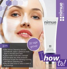 Health and Skin Care Products www.nimueskin.com  www.facebook.com/NimueSkin How To Remove, How To Apply, Cleansing Gel, Flawless Face, Skin Tips, Face And Body, My Hair, Anti Aging, Conditioner