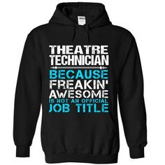 Theatre Technician - #inexpensive gift #sister gift. TAKE IT => https://www.sunfrog.com/Funny/Theatre-Technician-8803-Black-Hoodie.html?68278