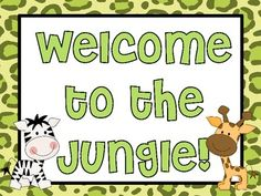 Jungle Classroom Theme: Welcome to the Jungle!