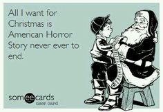 All I want for Christmas is American Horror Story
