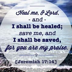 Bible Verse About Healing Quotes Healing Bible Verses, Prayers For Healing, Healing Quotes, Healing Images, Healing Heart, Healing Prayer, Simple Prayers, Mom Prayers, Bible Verse Pictures