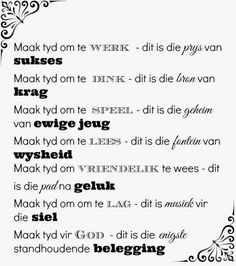Afrikaanse Inspirerende Gedagtes & Wyshede Afrikaanse Quotes, Minute To Win It, The Secret Book, Hope Love, Study Notes, Bible Verses Quotes, Inspirational Thoughts, Deep Thoughts, Beautiful Words