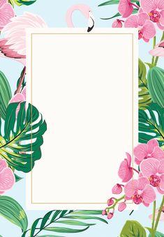 orchids flamingo birthday invitation template free 2019 - Make Wedding Invitations Birthday Invitation Background, Birthday Invitation Templates, Party Background, Birthday Background Design, Luau Birthday Invitations, Wedding Invitations, Tropical Background, Birthday Template, Background Ideas