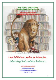 Una biblioteca, miles de historias…Liburutegi bat, milaka historia...