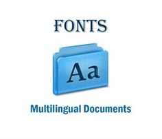 How to Choose the Right Fonts for Multilingual Documents