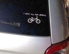 "Better Off Dead Vinyl Car Decal ""I want my two dollars"" bicycle geek 80's 80s movie classic quote"