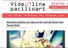 Cakes on the road allo street Food Time di Chieti Tratto da http://videolinepacilioart.it/atmosfera-natalizia-con-cakes-on-the-road-allo-street-food-timedi-chieti/