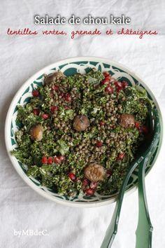 Salade de chou kale, lentilles vertes, grenade & châtaignes – Mes brouillons de cuisine