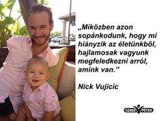 Nick Vujicic, Daily Motivation, Picture Quotes, Karma, Psychology, Life Quotes, Universe, Sayings, Face