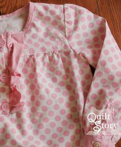 Quilt Story: Baby Girl Peasant Top DIY. Pink polka dots from Michael Miller and a ruffle. What's not to love?