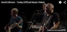 "ROCKSBLOG: David Gilmour: assista o vídeo de ""Today"""