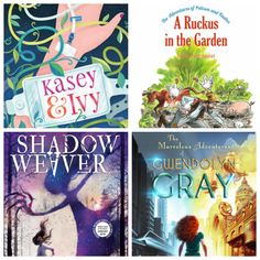 Book reviews for Kasey & Ivy, A Ruckus in the Garden, Shadow Weaver, and The Marvelous World of Gwendolyn Gray. Stay tuned for more!
