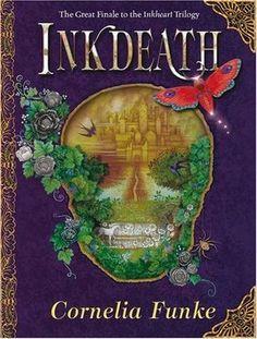 Inkdeath (Inkheart #3 Triology), by  Cornelia Funke