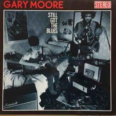 Gary Moore - Still Got The Blues