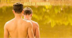 """Filme """"Antes da Primavera, metade de mim"""" fala sobre homossexualidade no interior  """"O filme é sobre Vítor, um jovem que quer se mudar do interior para a capital, mas não sabe como contar para Augusto, seu namorado.""""   Produzido por graduandos do curso de Cinema em Belo Horizonte, está precisando de ajuda para finalização.  #amor   #gay   #catarse   #lgbt   #filme"""