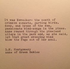 L. M. Mongomery Anne of Green Gables November Quote by farmnflea, $10.00