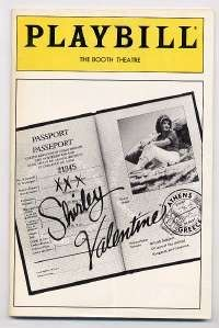 Any woman who has children and has been married for a while MUST see this movie.  shirley valentine broadway - Bing Images  -  Saw this play in Chicago at the Wellington Theater starring Loretta Swit.