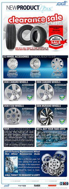 Clearance Sale!! Call us today to take advantage of these new take-off Bridgestone Dueler Tires. Also, check out our OEM Wheels and CCI Wheel Accessories.                          Tampa, FL 800-999-8987 Huntington, IN 800-943-3577 Stockton, CA 800-622-4827