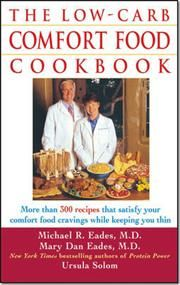 The Low-Carb Comfort Food Cookbook af Ursula Solom, Michael R Eades, Mary Dan Eades, ISBN 9780471454052