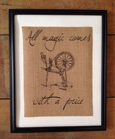 All Magic Comes With a Price  Burlap Art  by TheYellowDogShoppe, $20.00