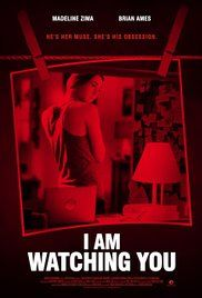I Am Watching You (2016)