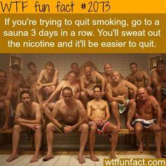 Wollen Sie mit dem Rauchen aufhören? Nach ein paar Besuchen in der #Sauna fällt es Ihnen leichter.
