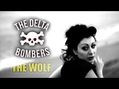 'The Wolf' Delta Bombers WILD RECORDS (Official Music Video HD) BOPFLIX - YouTube