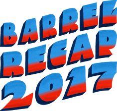 Barrel Recap 2017