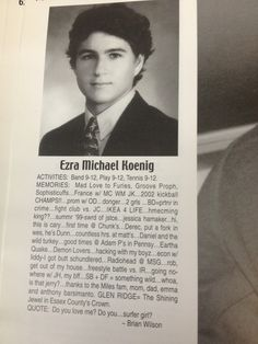 ezra koenig's (of vampire weekend) yearbook page. weird, i thought his middle name was 'big dork'  not 'michael'.