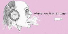 Palavras ao Vento.../  Words to the wind...:   Words are loaded pistols. / Palavras são como arma...