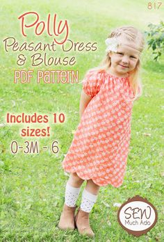 Polly Peasant Dress & Blouse PDF Pattern (Size 0-3 months through 6 years).