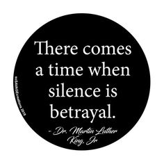 MLK, Jr Quote - Silence is Betrayal Political Button, Magnet, Metal Bottle Opener and Keychain Civil Rights Quotes, Meaningful Quotes, Inspirational Quotes, Racism Quotes, Martin Luther King Quotes, Great Love Quotes, Silence Quotes, Historical Quotes, King Jr