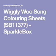 Wiggly Woo Song Colouring Sheets (SB11377) - SparkleBox