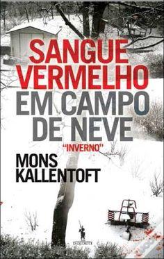 Sangue Vermelho em Campo de Neve, Mons Kallentoft