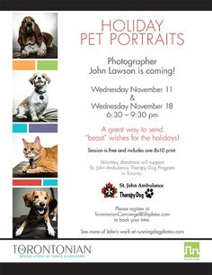 Don't forget to register your pet for a #PetPortrait! John Lawson will be returning to #TheTorontonian on Wednesday November 18th to take another round of free #HolidayPetPortraits! Donations to St. John Ambulance Therapy Dog Program are welcome!