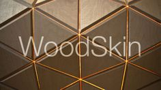 WoodSkin. WWW.WOOD-SKIN.COM  Woodskin is a composite material, developed and patented by our design firm. This highly flexible surface – a s...