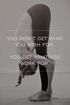 Inspirational Quotes Motivation Youdon'tgetwhatyouwis #FitnessMotivation
