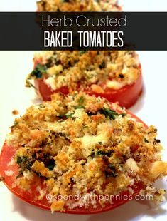 Herb Crusted Baked Tomatoes~ I used Panko bread crumbs, Italian seasoning and added some Mozzarella. Beyond YUM! Side Dish Recipes, Vegetable Recipes, Vegetarian Recipes, Cooking Recipes, Healthy Recipes, Baked Tomato Recipes, Healthy Foods, Vegan Meals, Delicious Recipes