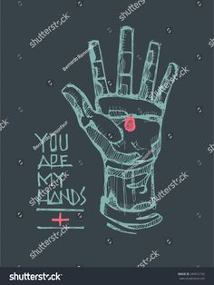 Hand drawn vector illustration or drawing of a Hand of Jesus Christ and the phrase: You are my Hands