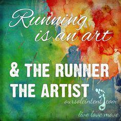 running quote | run | running inspiration | run art #oursoleintent #inspiredmovement #livelovemove