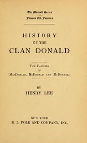 | History of the clan Donald, the families of MacDonald, McDonald and ...