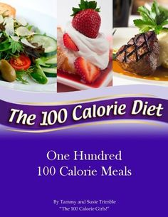 FREE TODAY One Hundred 100 Calorie Meals by Tammy Trimble, http://www.amazon.com/dp/B0038M2P78/ref=cm_sw_r_pi_dp_j.LQrb1D5ZNFA