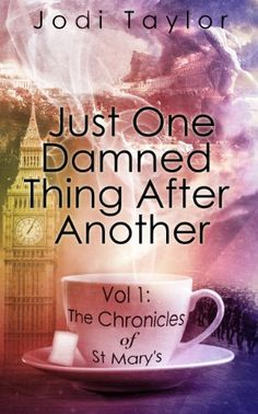 01/28/14 4.6 out of 5 stars Just One Damned Thing After Another (The Chronicles of St. Mary's Series) by Jodi Taylor, http://www.amazon.com/dp/B00EUIEKA4/ref=cm_sw_r_pi_dp_i6f6sb1WGWQ7Z