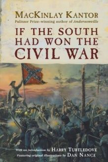 If The South Had Won The Civil War , 978-0312869496, Harry Turtledove, Forge Books; 1 edition