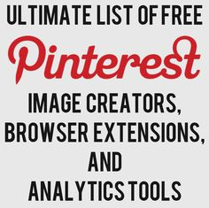 "Ultimate List of FREE Pinterest Image Creator, Extensions, Analytics Tools. Pin4Ever is included: http://www.pin4ever.com - ""Backup and edit your Pinterest pins quickly and easily."""