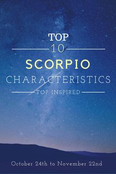 To understand Scorpios better it is essential to understand their traits. Read on to learn more about their common characteristics and don't forget to leave a comment about how accurate these traits you find. - #Scorpio