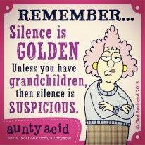 silence is golden grandchildren suspicious