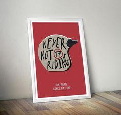 Poster A3 : NEVER NOT RIDING, affiche, poster, moto, vintage, cafe racer, typographie, illustration numérique