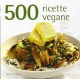Ricette vegane: facili da fare, veloci e light