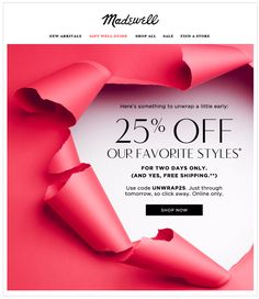 Madewell Torn Paper Holiday Email Design - early holiday offer to email…